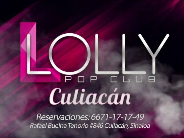 Lolly Pop Club Culiacán